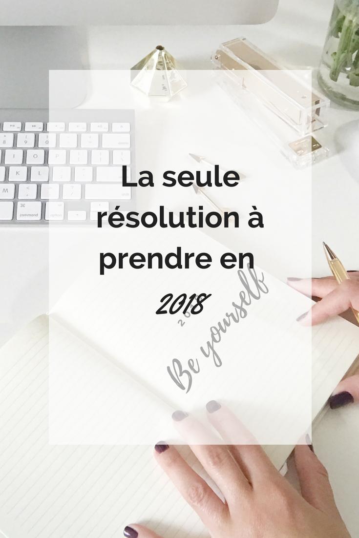 résolution-fin-année-2018-être-soi-même